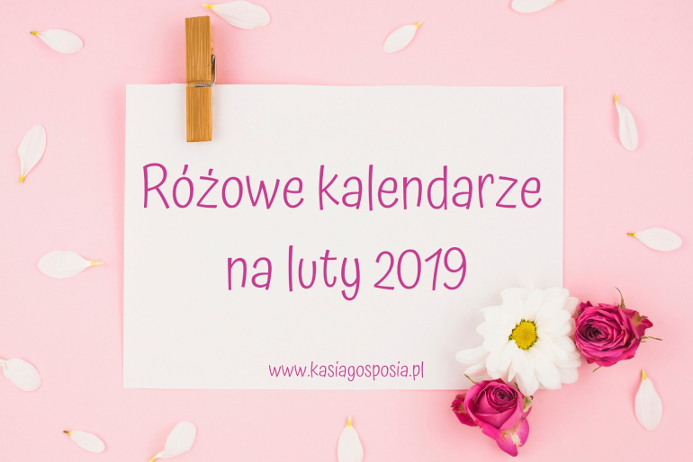 Różowe kalendarze naluty 2019