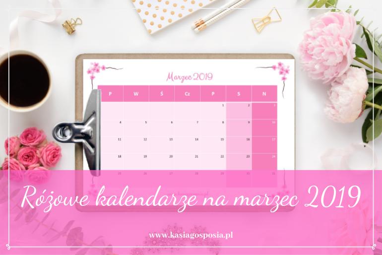 Różowe kalendarze na marzec 2019